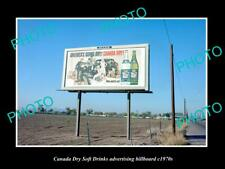 OLD POSTCARD SIZE PHOTO OF CANADA DRY SOFT DRINK ADVERTISING BILLBOARD c1970s 2