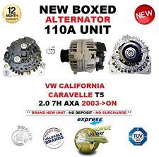 FOR VW CALIFORNIA CARAVELLE T5 2.0 7H AXA 2003-ON NEW 110A ALTERNATOR UNIT