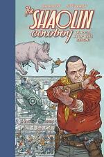 Shaolin Cowboy: Who'll Stop the Reign? (Hardback or Cased Book)