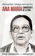 Ana María Combatiente de la vida: Mélida Anaya Montes - Salvadoreña, maestra, gu
