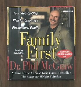 Family First Dr. Phil McGraw Read by the Author 6 CD Set Audiobook Enhanced