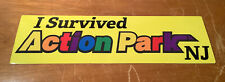 I Survived Action Park NJ Bumper Sticker Class Vernon New Jersey Water Rides VTG