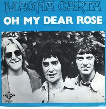 7inch MAGNA CARTAoh my dear roseHOLLAND 1976 EX+/WOC (S2005)