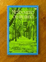 Melbourne on My Mind - Ken Taylor (Paperback, 1976) ABC radio