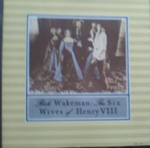 Rick Wakeman - Six Wives of Henry VIII (1999,cd)