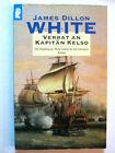 Verrat an Kapitän Kelso