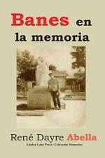 Banes en la Memoria by Ren Abella (2013, Paperback)