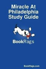 Miracle at Philadelphia Study Guide by Bookrags.Com (2013, Paperback)
