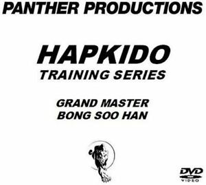 NEW! Hapkido DVD Series - Grandmaster Bong Soo Hans Hapkido Training DVD's