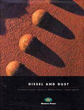 DIESEL & DUST: POWER STATIONS IN REMOTE REGIONS western australia kimberley