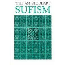 Sufism: The Mystical Doctrines of Islam (Patterns of World Spirituality Series)