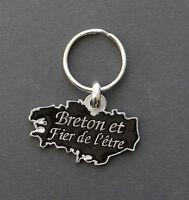 PORTE CLE BRETON ET FIER DE L'ETRE ! Bretagne bzh breizh Noir