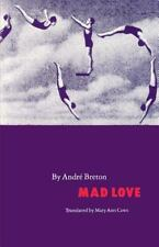 French Modernist Library: Mad Love by André Breton (1988, Paperback)