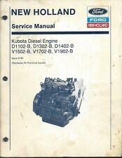 New Holland KUBOTA Diesel Engine Service Manual D1102-B D1302-B D1402-B V1502-B