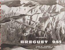 Les missions du breguet 941 (brochure illustrée)