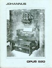 """Vintage """"JOHANNUS"""" Sales Brochure: ORGAN - """"OPUS 520"""""""
