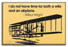WIFE vs. AIRPLANE, Fridge Magnet by Luso Aviation, WRIGHT BROTHERS QUOTE