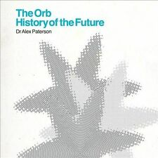 NEW Orb: History of the Future (Audio CD)