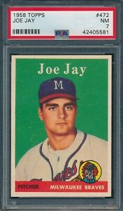 1958 Topps Set Break # 472 Joe Jay PSA 7 *OBGcards*