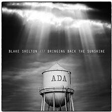 Blake Shelton - Bringing Back the Sunshine [New CD]