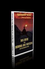 Hans Müller - Das Buch vom Buddha des Westens