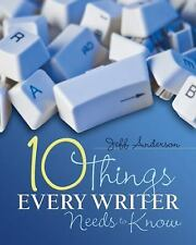 10 Things Every Writer Needs to Know by Jeff Anderson (2011, Paperback)