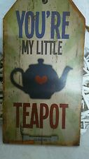 LETRERO DE MADERA CUADRO clayre&eef Usted're My Little Teapot Té