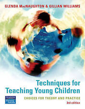Used Book:  Techniques For Teaching Young Children: Choices For Theory And Pract