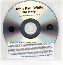(HF768) John Paul White, The Martyr - 2016 DJ CD