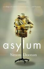 The Asylum: A Collage of Couture Reminiscences...and Hysteria by Doonan, Simon