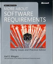 More About Software Requirements: Thorny Issues and Practical Advice (Developer