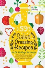Healthy Recipes. Healthy Cookbooks to Keep in Your Kitchen: Salad Dressing:...