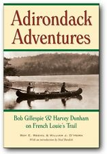 Adirondack Adventures French Louie and his Biographer Signed 1st Ed Hard Cover