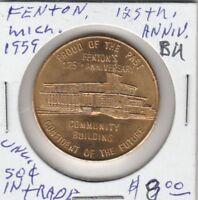 Token - Fenton, MI - 125th Anniversary - 1959 BU - G/F 50 Cents in Trade
