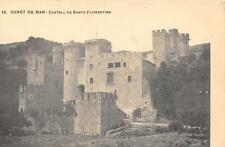 CPA CATALUNYA ESPAGNE CANET DE MAR CASTELL DE SANTA FLORENTINA