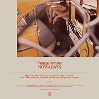 Palace Winter - Nowadays Nuovo CD