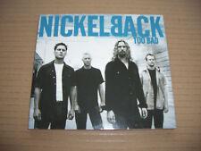 NICKELBACK - TOO BAD - CD SINGLE IN A DIGI CARD SLEEVE