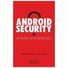 Android Security : Attacks and Defenses by Abhishek Dubey and Anmol Misra...