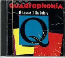 Quadrophonia Tha Wave of The Future    BRAND NEW SEALED CD
