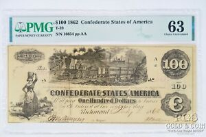 1862 $100 Confederate States T-39 PMG 63 Choice Unc Civil War Currency 21370