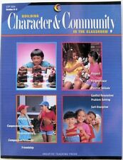 Building Character & Community in the Classroom- Gr.K-3