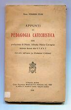 Mons.Venanzio Felisi # APPUNTI DI PEDAGOGIA CATECHISTICA # Marietti 1936 Libro