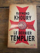 le dernier templier par Raymond Khoury