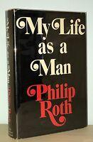Philip Roth - My Life as a Man - 1st 1st HCDJ - Author Goodbye Columbus - NR
