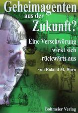 GEHEIMAGENTEN AUS DER ZUKUNFT - Roland M. Horn BUCH - NEU