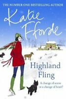 Highland Fling by Katie Fforde 9780099415558 | Brand New | Free UK Shipping