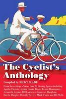 The Cyclist's Anthology Trailblazer Travel Anthology Hardcover Nicky Slade