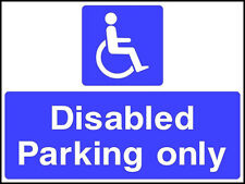 NO PARKING DISABLED RESIDENT NEEDS THIS SPACE 2mm PLASTIC SIGN