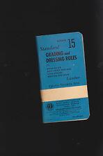 Standard Grading & Dressing Rules #15- Lumber booklet 1956