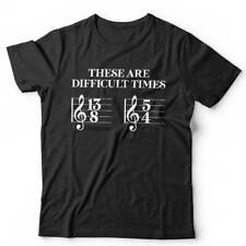 These Are Difficult Times Tshirt Unisex - Funny, Music, Theory, Signatures